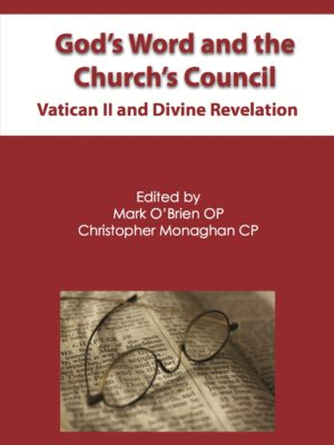 God's Word and the Church's Council: Vatican II and Divine Revelation (PAPERBACK)-0