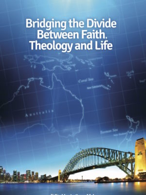 Bridging the Divide Between Faith, Theology and Life (PAPERBACK)-0