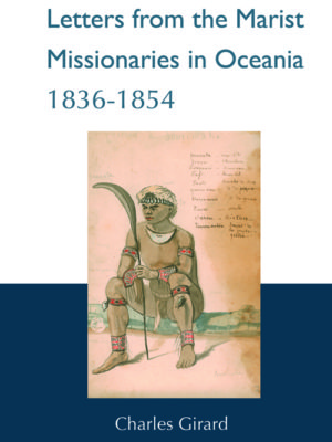 Letters from the Marist Missionaries in Oceania 1836-1854 (HARDBACK)-0