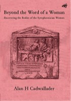 Beyond the Word of a Woman:Recovering the Bodies of the Syrophoenician Women-0