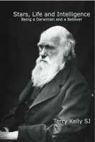 Stars, Life, and Intelligence: Being a Darwinian and a Believer-0
