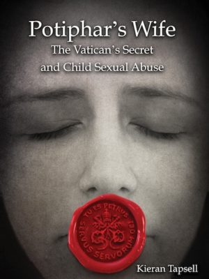 Potiphar's Wife:The Vatican's Secret and Child Sexual Abuse (PAPERBACK)-0